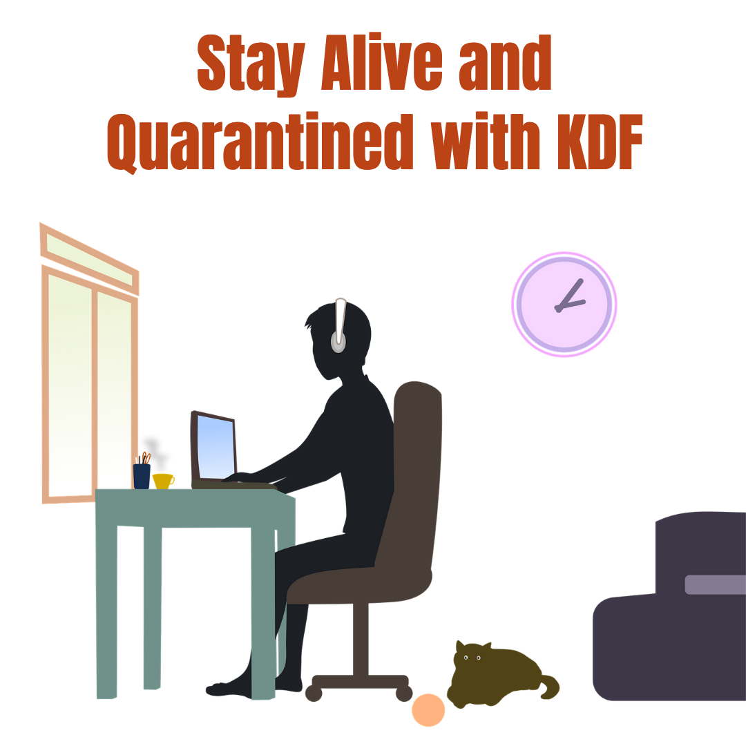 Stay Alive and Quarantined with KDF Cuarentena Crash Courses