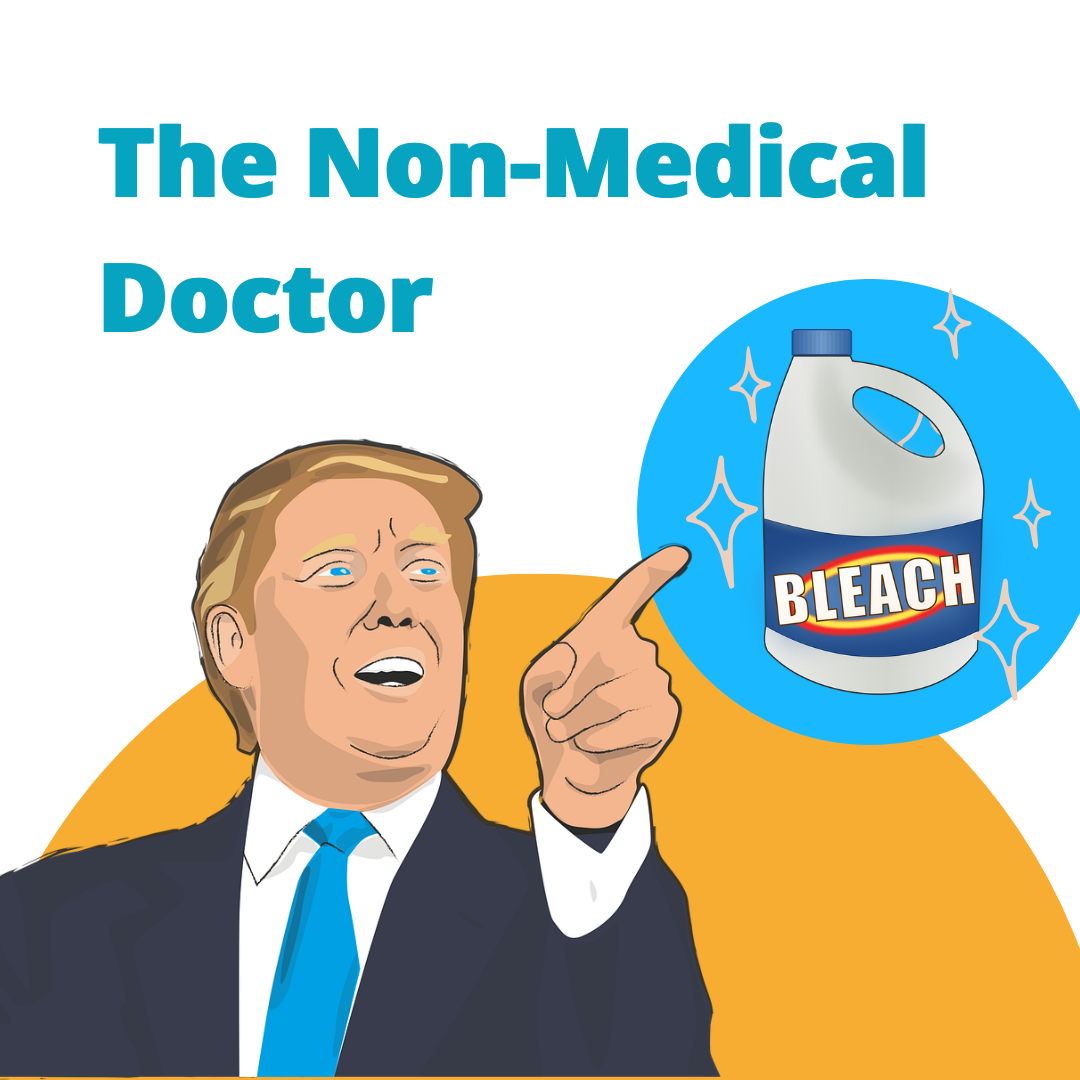 Trump the Non-Medical Doctor and His Claims