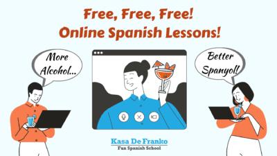 Free, Free, Free! Online Spanish