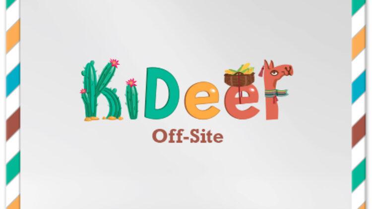 KiDeeF Off-Site
